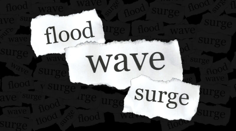 """A photo illustration using the words """"flood,"""" """"wave,"""" and """"surge."""""""